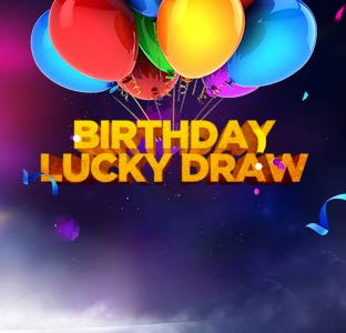Birthday Lucky Draw