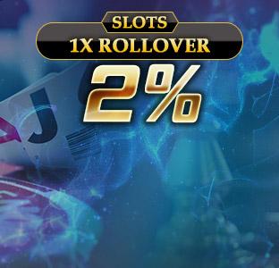 2% Unlimited Slots Bonus