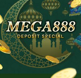MEGA Deposit Special